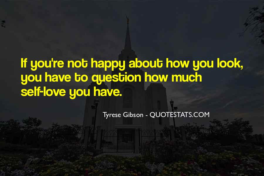 If You're Not Happy Quotes #653239