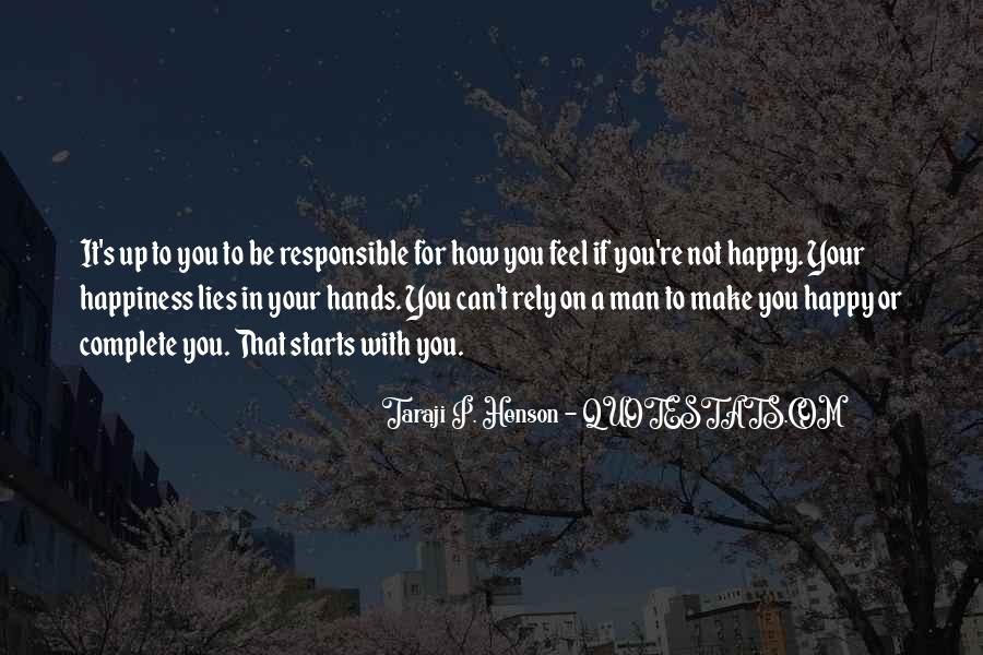 If You're Not Happy Quotes #706342
