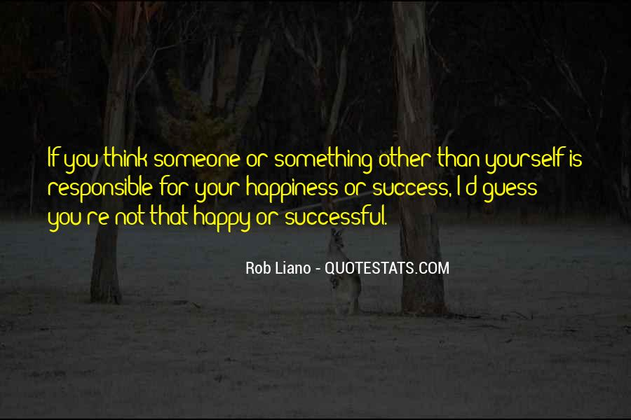 If You're Not Happy Quotes #724403