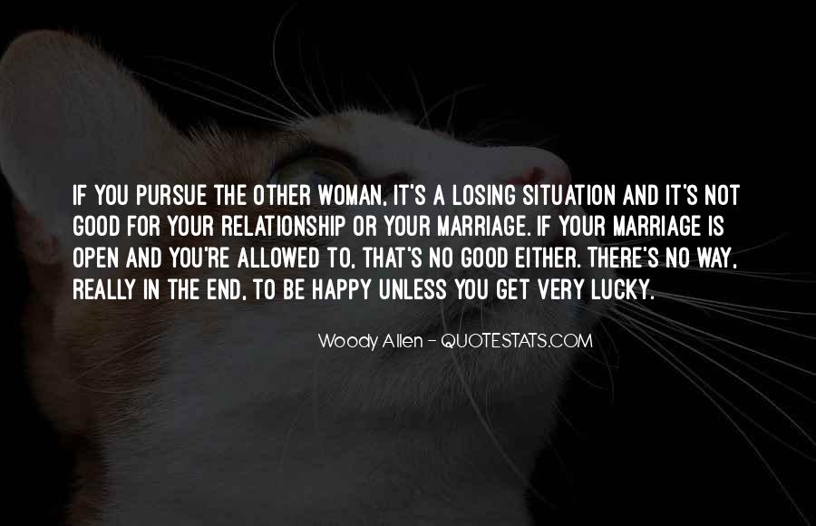 If You're Not Happy Quotes #735726