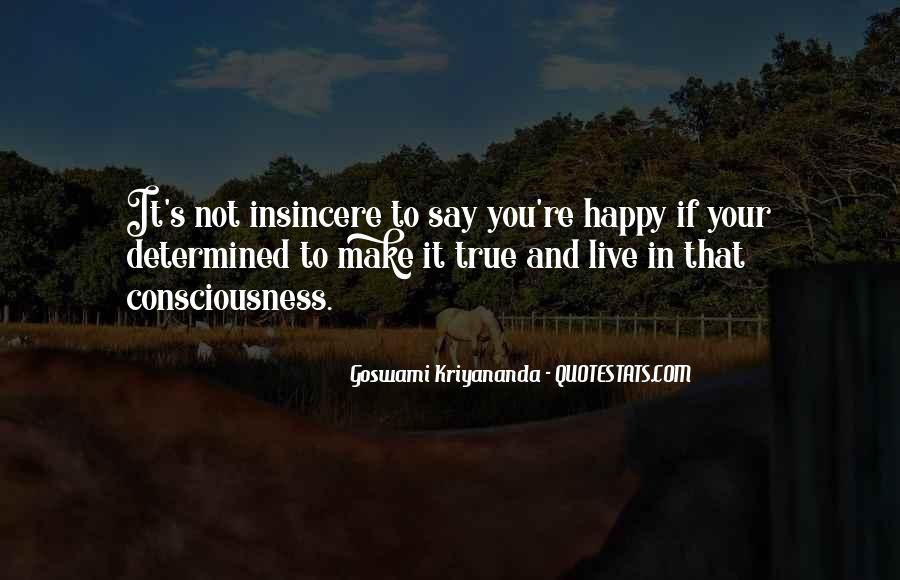 If You're Not Happy Quotes #738236