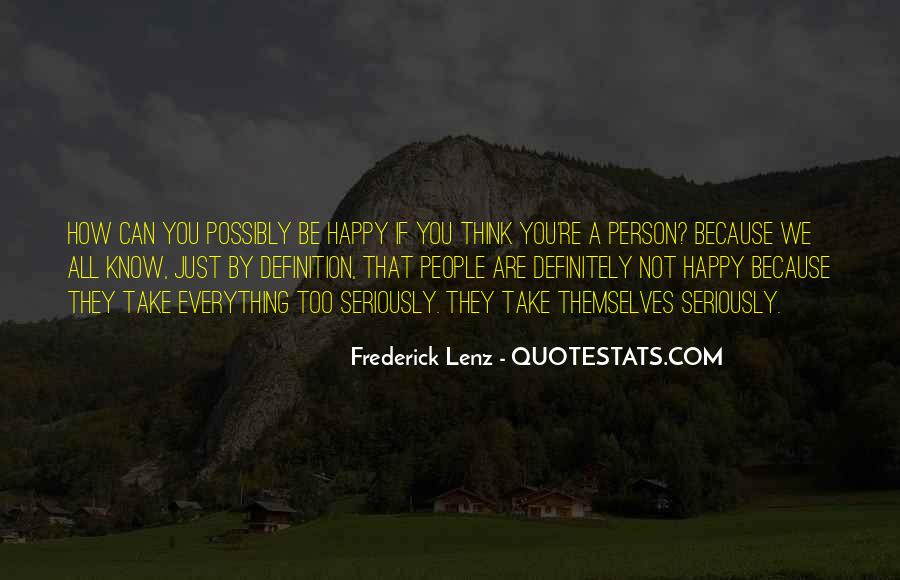 If You're Not Happy Quotes #969681