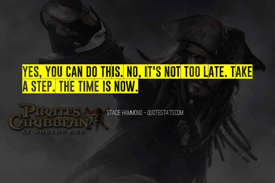 If Your On Time You're Late Quotes #50588