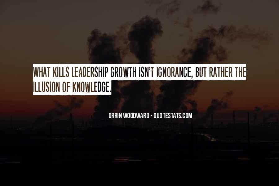 Ignorance Kills Me Quotes #1373160