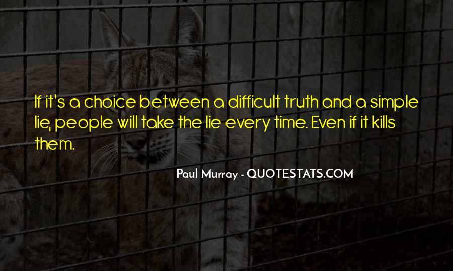 Ignorance Kills Me Quotes #171971