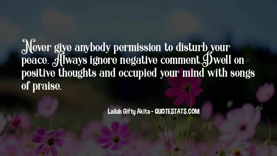 Ignore Negative Thoughts Quotes #1017009