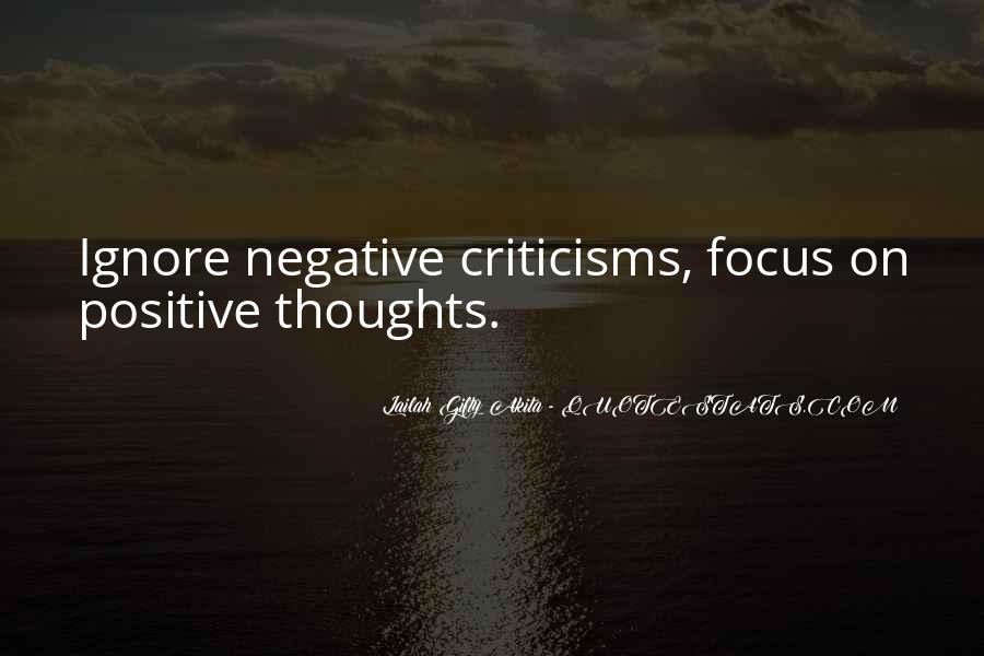 Ignore Negative Thoughts Quotes #447487