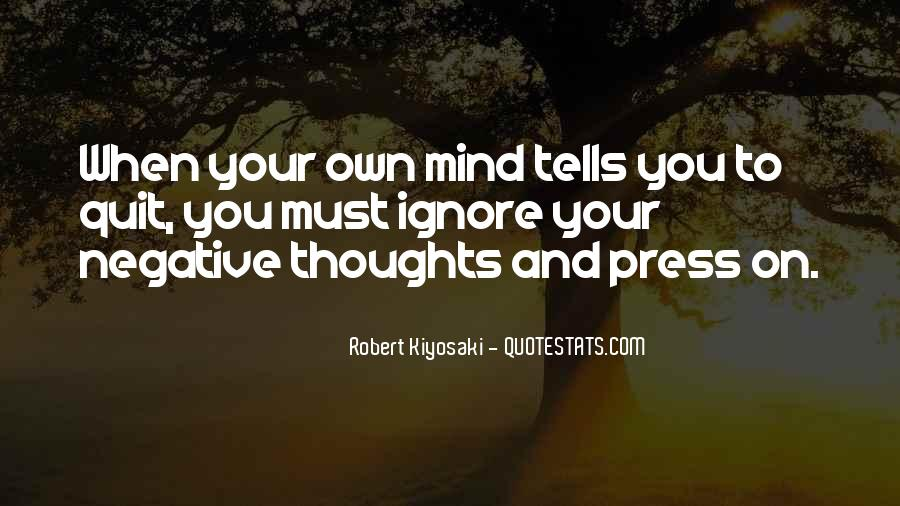 Ignore Negative Thoughts Quotes #689947
