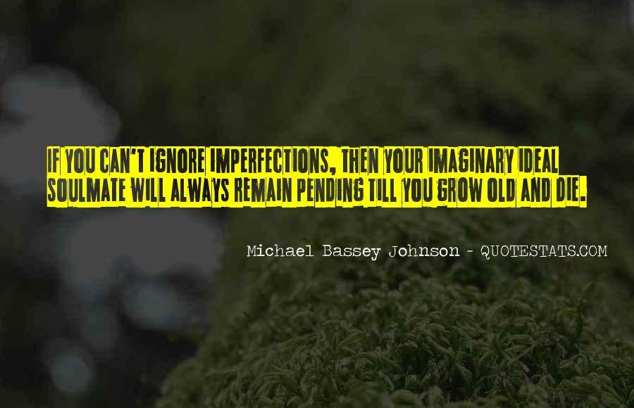 Top 68 Ignore Your Love Quotes: Famous Quotes & Sayings