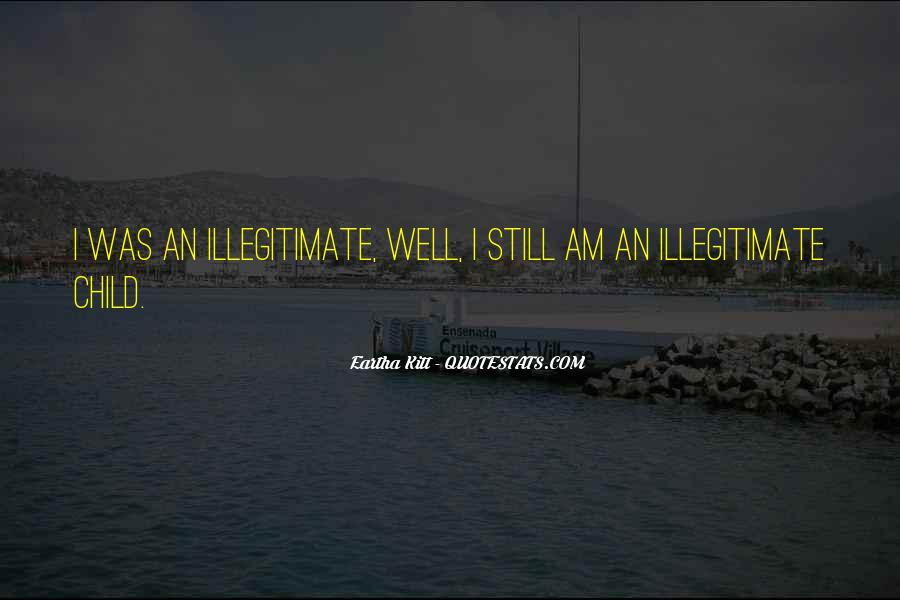 Illegitimate Quotes #1048499