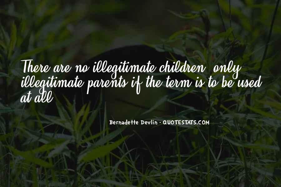 Illegitimate Quotes #1692496