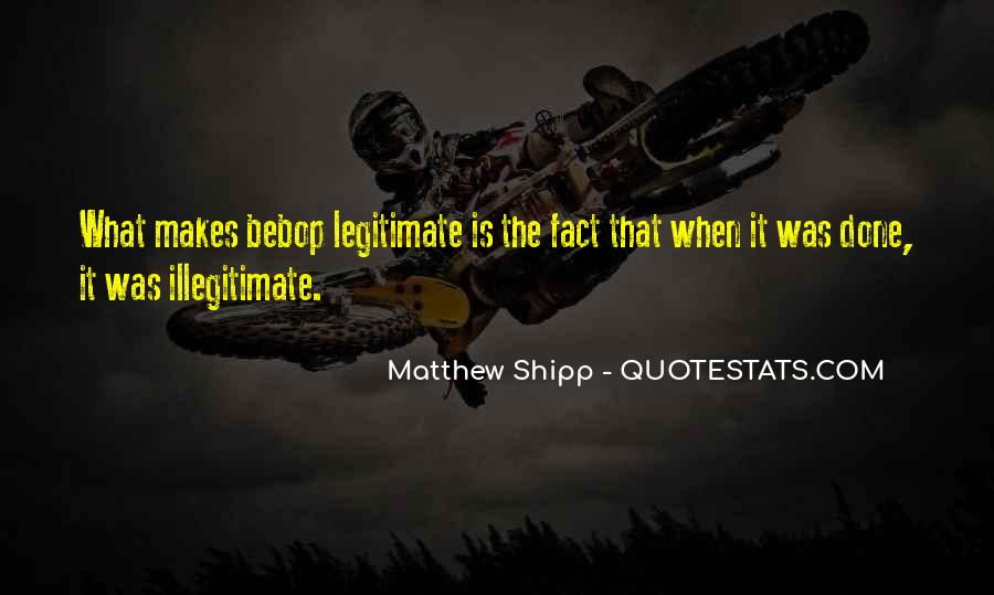Illegitimate Quotes #1875881