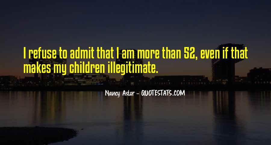 Illegitimate Quotes #749771