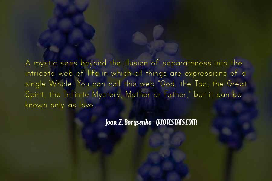 Illusion Of Separateness Quotes #1184620