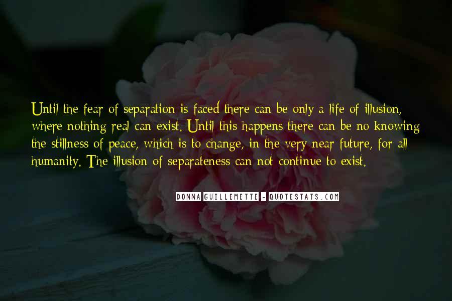Illusion Of Separateness Quotes #120292