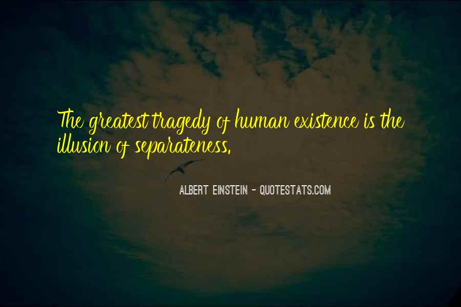 Illusion Of Separateness Quotes #1600236