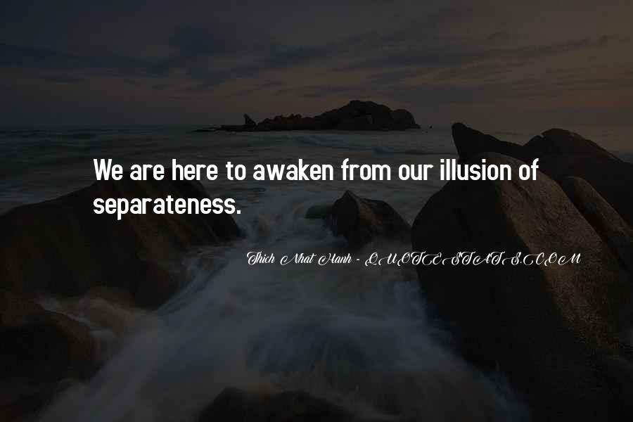 Illusion Of Separateness Quotes #1771197