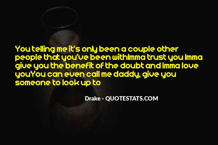 Imma Be Me Quotes #1346675