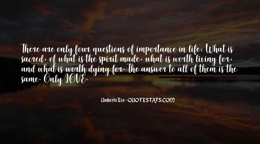 Importance Of Your Love Quotes #295968