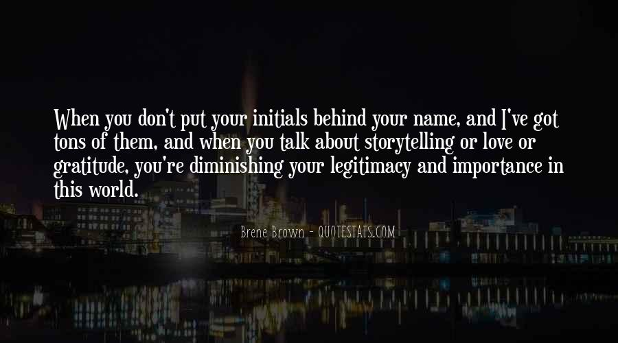 Importance Of Your Love Quotes #363904