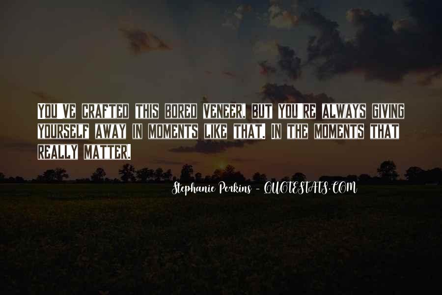 Importance Of Your Love Quotes #364676
