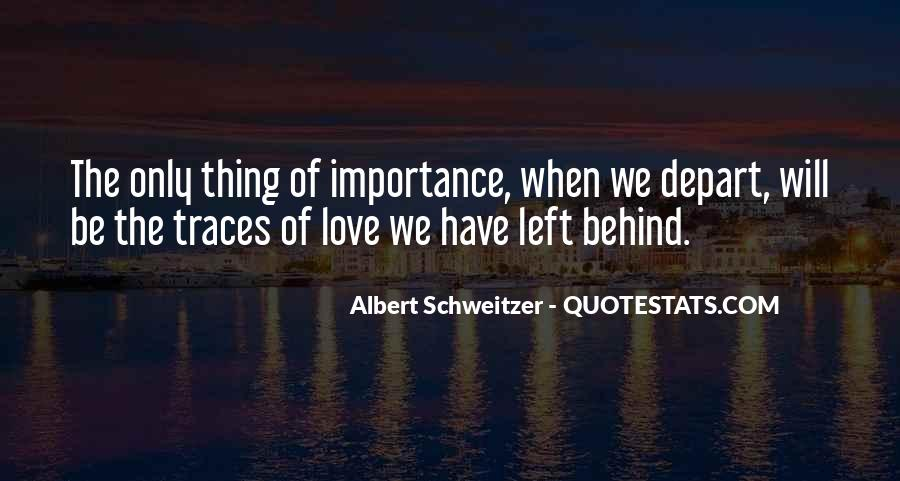 Importance Of Your Love Quotes #485862