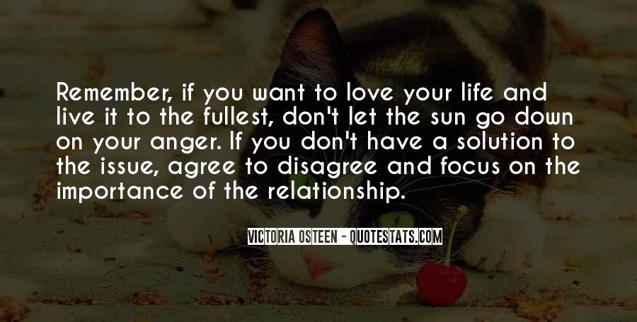 Importance Of Your Love Quotes #608414