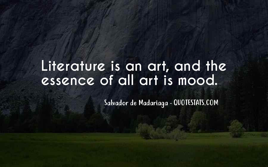 Quotes About The Art Of Literature #356574