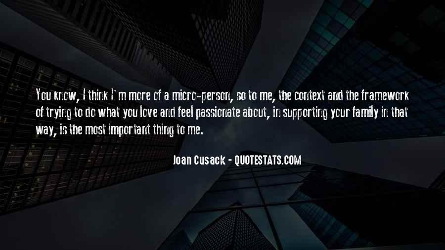 Important Person To Me Quotes #721596