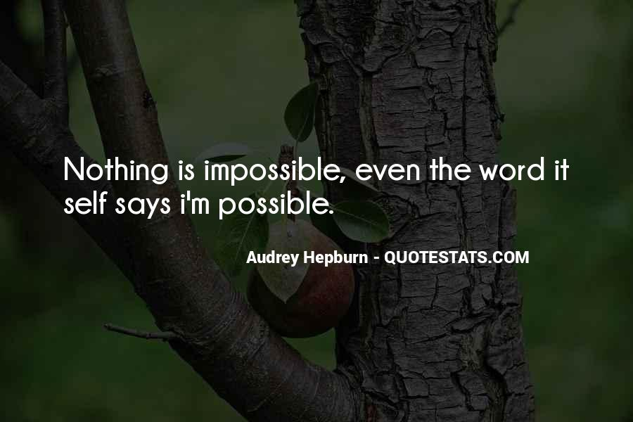 Impossible Into Possible Quotes #150491