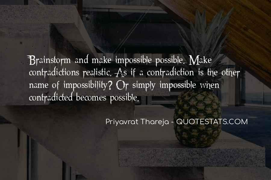 Impossible Into Possible Quotes #171857