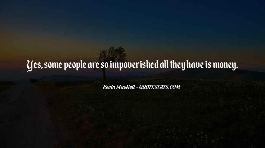 Impoverished Quotes #858104