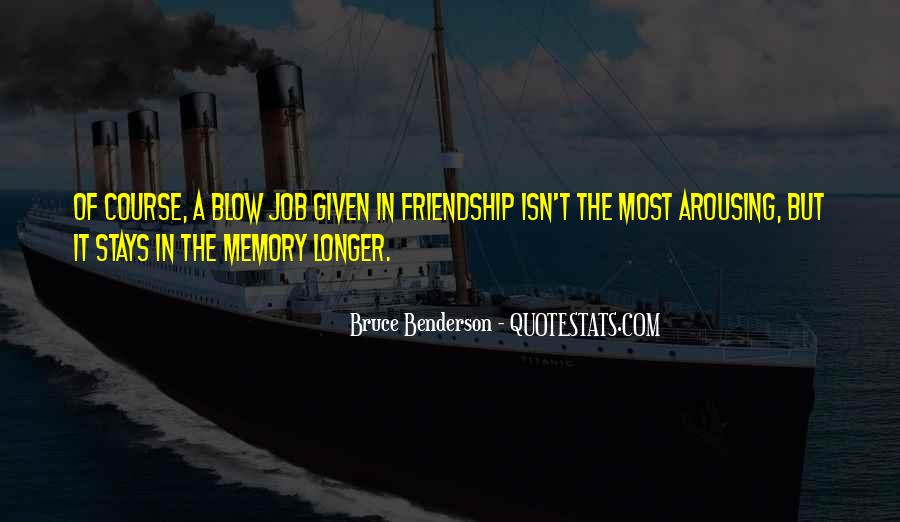 In Memory Of Friendship Quotes #1279127