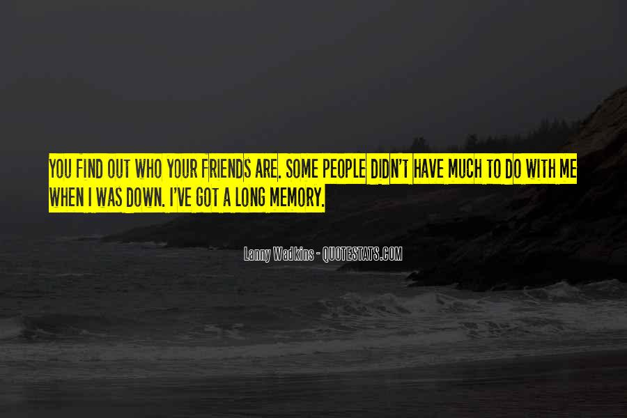 In Memory Of Friendship Quotes #1430731