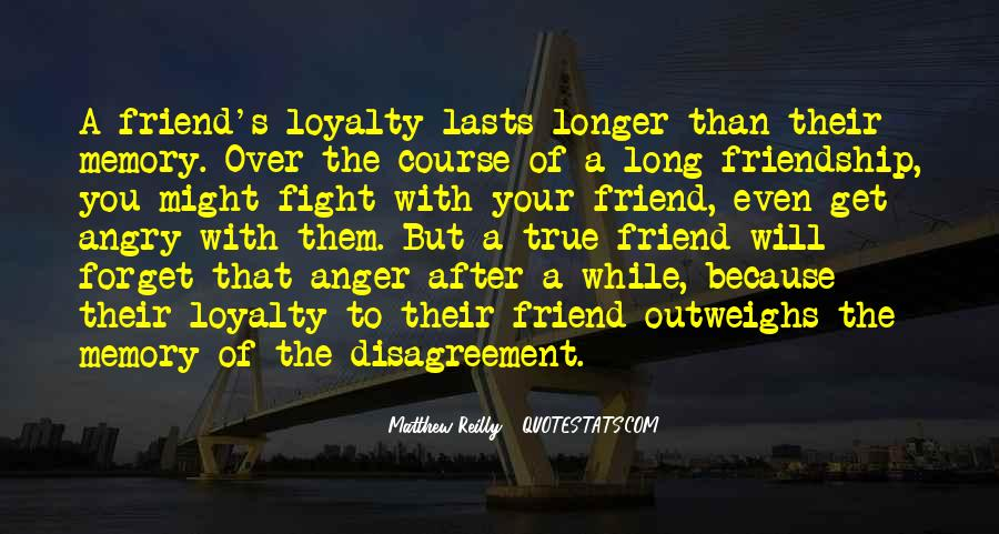 In Memory Of Friendship Quotes #1838071