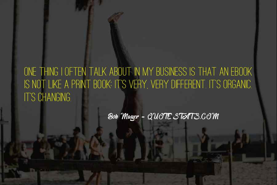 In My Business Quotes #54280