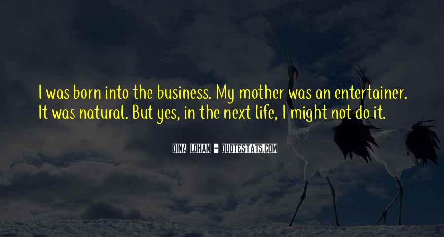 In My Business Quotes #91408