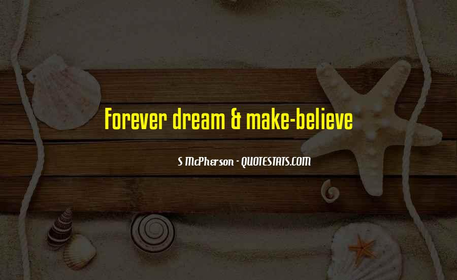 In My Dreams You're Mine Forever Quotes #221909