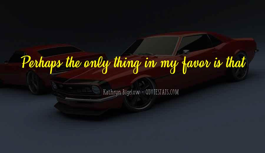 In My Favor Quotes #1338636
