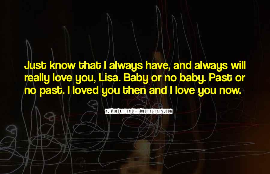 In The End I Will Always Love You Quotes #209609