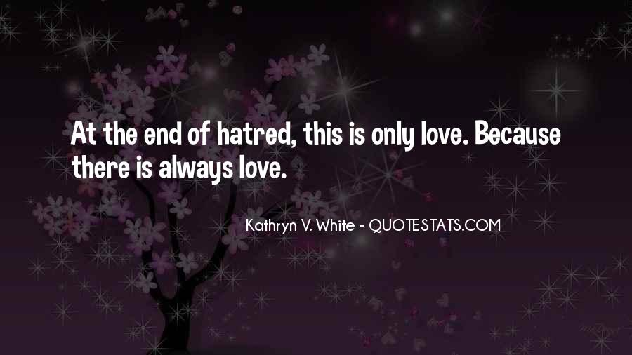 In The End I Will Always Love You Quotes #266524
