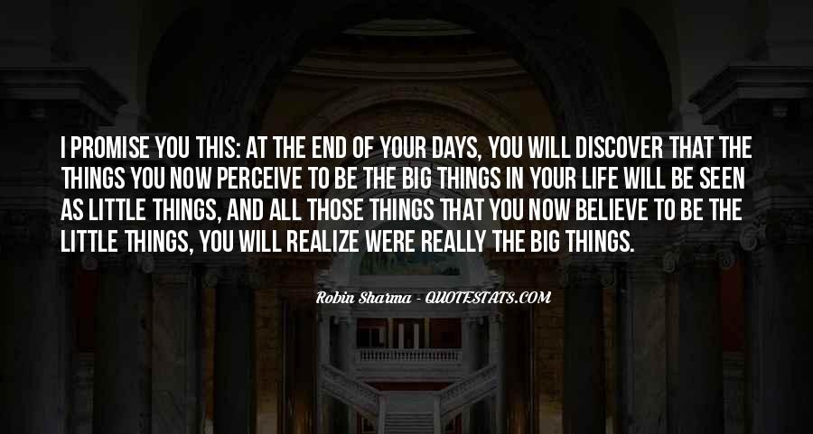 In The End You Realize Quotes #271617