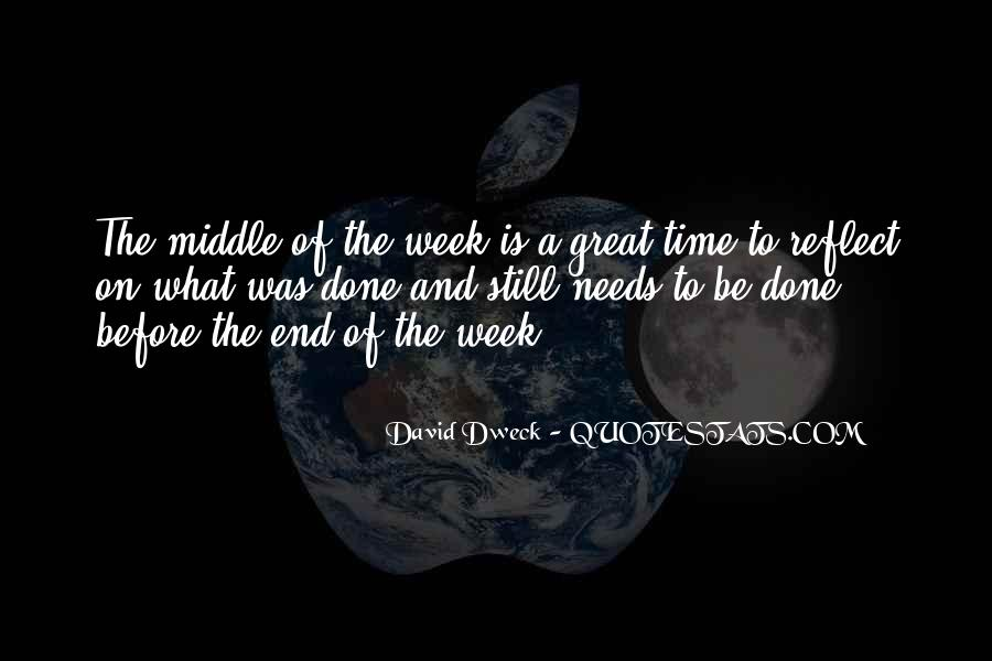 In The Middle Of The Week Quotes #121563