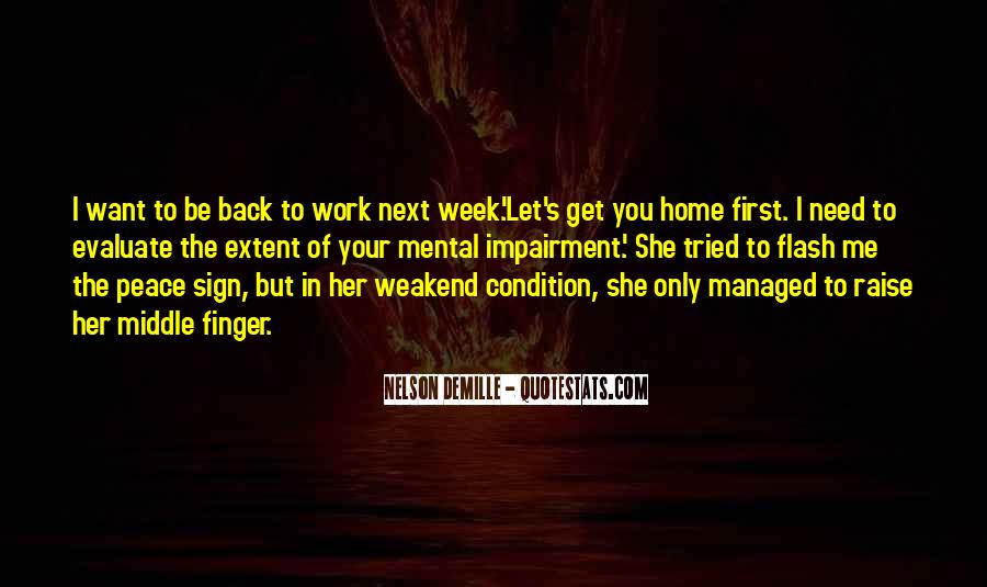 In The Middle Of The Week Quotes #1414058
