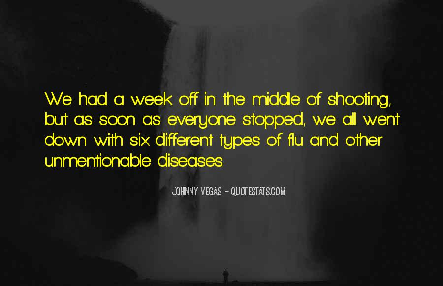 In The Middle Of The Week Quotes #1419104