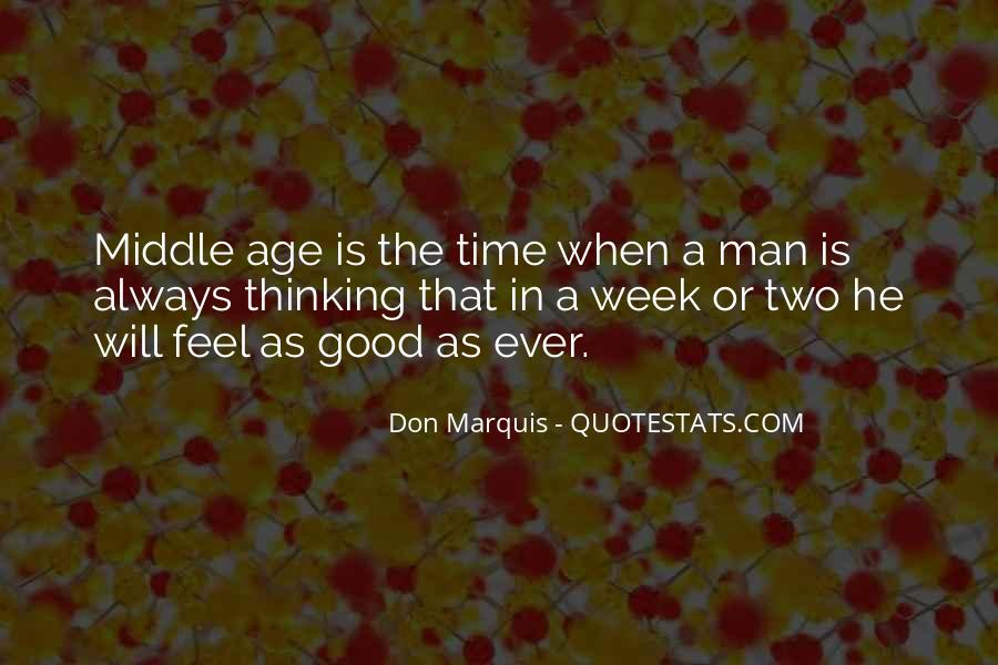 In The Middle Of The Week Quotes #1699581