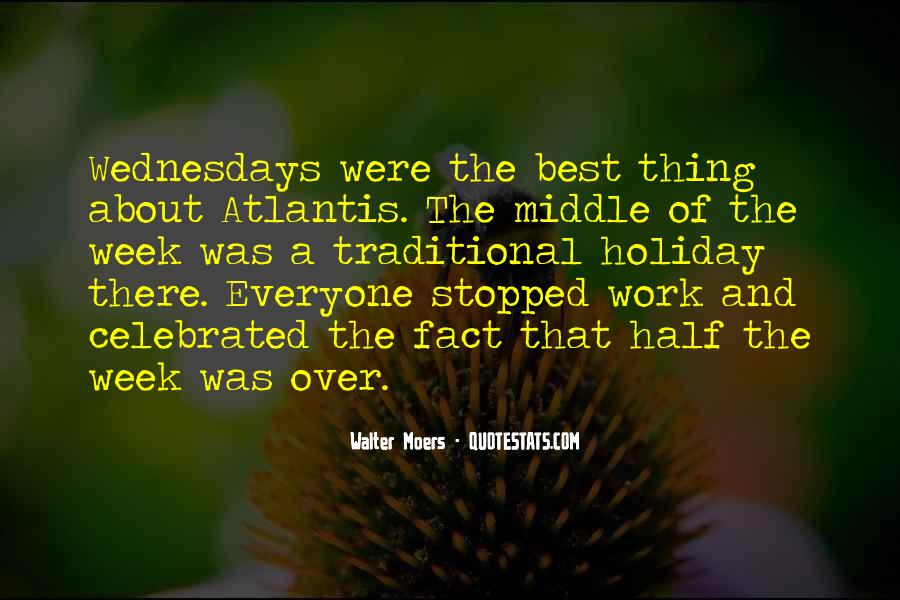 In The Middle Of The Week Quotes #671708