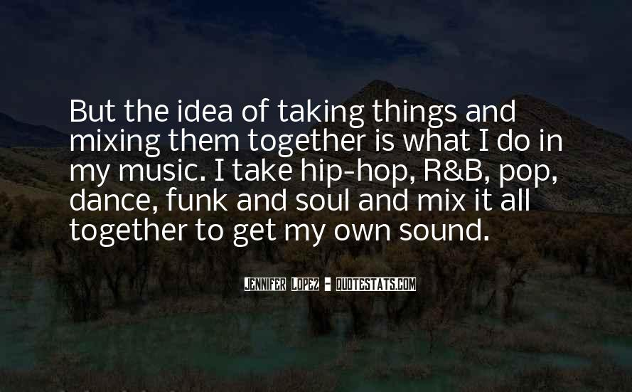 In The Mix Quotes #568376