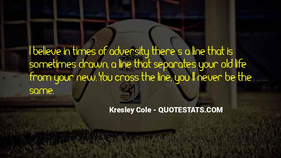 In Times Of Adversity Quotes #1204767