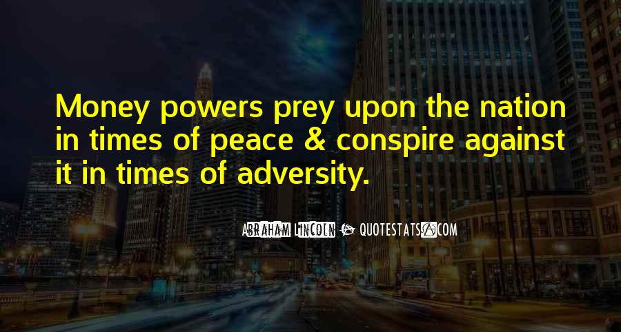 In Times Of Adversity Quotes #1353457